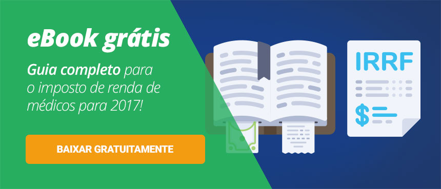 Guia Gratuito para Imposto de Renda para Médicos 2017