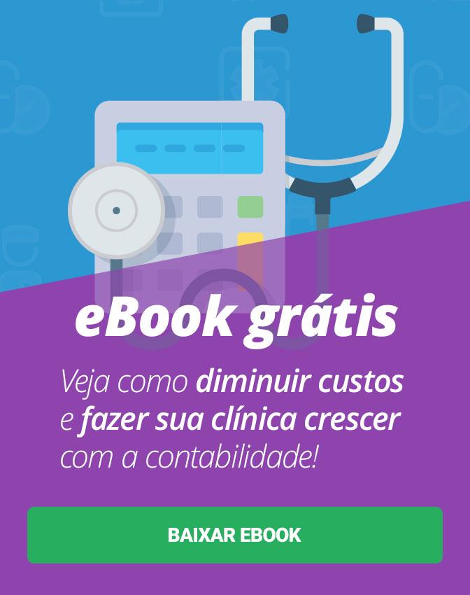 eBook Grátis: Veja como a contabilidade é simples e pode ajudar sua clínica a diminuir custos e crescer cada vez mais!. Baixe aqui!