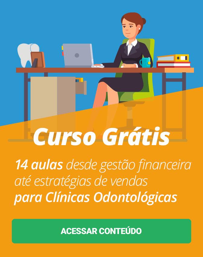 Minicurso Grátis: Se inscreva no Mini Curso de Gestão para Consultório Odontológico. São 14 aulas desde gestão financeira até estratégias de marketing para seu consultório.