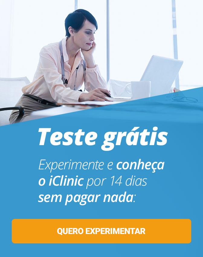 Teste Grátis: Conheça e experimente o iClinic por 14 dias gratuitamente. Clique aqui!