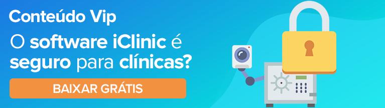 Conteúdo VIP: Segurança de dados no iClinic