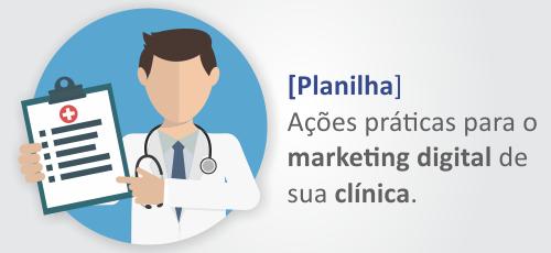 Ações práticas de marketing digital para clínicas médicas