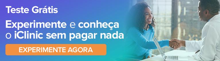 Teste Grátis: Conheça e experimente o iClinic gratuitamente. Clique aqui!